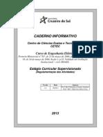 Estágio Curricular Supervisionado 2013 - Regulamentação_10sem_com_Inicio_2009_1