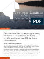 The Impact Manifesto -- You Make a Difference Whether You Want to or Not