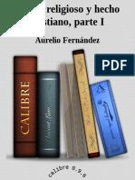 Hecho religioso y hecho cristiano, parte - Aurelio Fernandez.epub