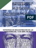 Estrategia de deslegitimación de las Elecciones del 14