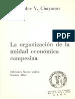 Chayanov 1974 La Organizacion de La Unidad Economica Campesina