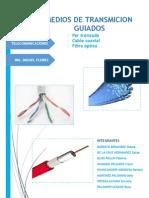 Exposicion de Telecomunicaciones- Medios de Transmision GuiadosGrupo1
