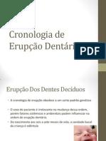 Cronologia de Erupção Dentária