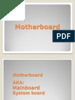 07. Motherboard (Mainboard, System Board)