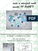 How to create a starfish with paper machè II PART