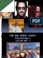 2.POR QUE MURIÓ JESÚS