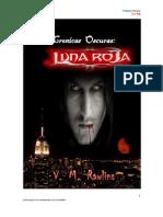 V.M. Rawlins - Cronicas Oscuras - Luna Roja