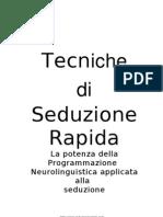 Tecniche Di Seduzione Rapida Con Ipnosi