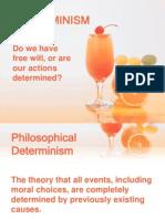 Determism 2