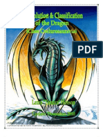 The Evolution & Classification of the Dragon