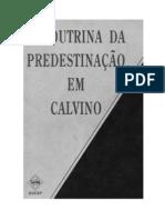 a doutrina da predestinação em calvino - fred h. klooster
