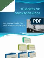 TUMORES NO ODONTOGÉNICOS.pptx