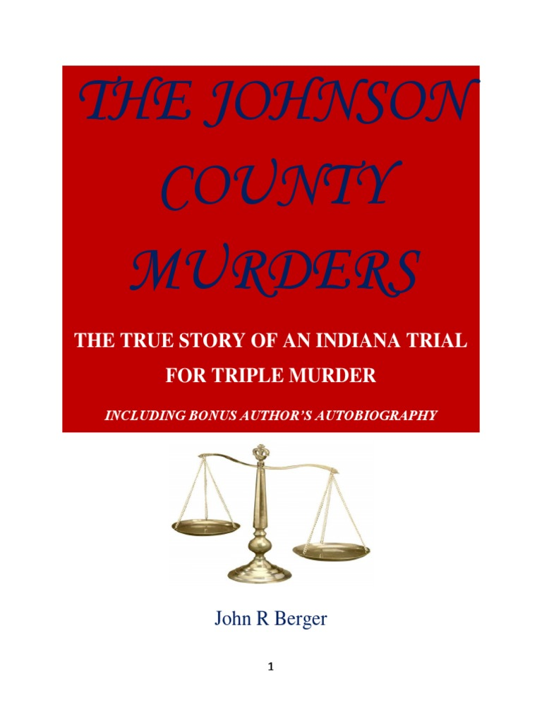 The Johnson County Murders | Indictment | Grand Jury