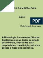 3a. AULA HISTÓRIA DA MINERALOGIA FERNANDA