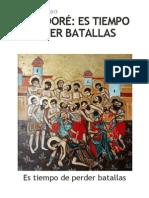 JORGE DORÉ_ ES TIEMPO DE PERDER BATALLAS _ RADIO CRISTIANDAD