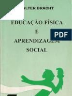 educação física e aprendizagem social - valter bracht