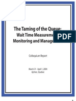 Taming of the queue