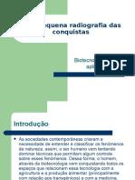 Uma Pequena Radiografia Das Conquistas