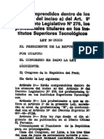 Ley 25333 Donde Se Aplico-Acseso a Nivel Profesional E, A Egresasdos de Institutos Superiores Tecnologicos- Tanto Administrativos 2003 Como Asistenciales 2009