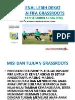 MENGENAL LEBIH DEKAT PANDUAN FIFA GRASSROOTS (PEMBINAAN SEPAKBOLA USIA DINI)