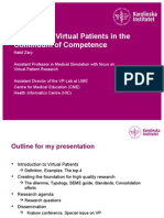 The Role of Virtual Patients in the Competence Continuum