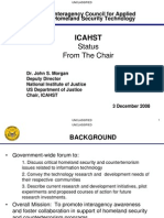 Morgan Brief 3 December 2008 UNCLASSIFIED UNCLASSIFIED 1 Interagency Council for Applied Homeland Security Technology ICAHST