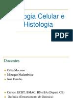 Biologia Celular e Histologia Aula 1 - Introducao-1