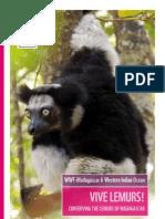 VIVE LEMURS – Conserving the Lemurs of Madagascar (WWF – 2013)