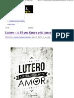 Lutero – A Fé que Opera pelo Amor – Parte 1 _ Portal da Teologia.pdf