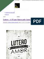 Lutero – A Fé que Opera pelo Amor – Parte 2 _ Portal da Teologia.pdf