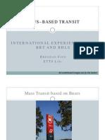 3 Brendan Finn Bus Based Transit Bus Based Tranist Seminar