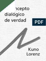 Lorenz, Kuno - El Concepto Dialogico de Verdad