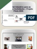 Kit Digital Interativo para as Escolas de Hortolândia