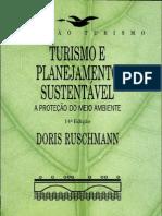 RUSCHMANN, DORIS - Turismo e Plahejamento sustentável - a protenção do meio ambiente
