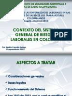 BCS Contexto Del Sistema General de Riesgos Laborales - Foro CSCSO, Julio 24 de 2013
