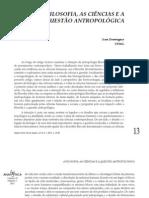 FILOSOFIA, AS CIÊNCIAS E A QUESTÃO ANTROPOLÓGICA