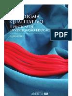 Paradigma Qualitativo e Práticas de Investigação Educacional