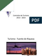 Turismo - Fuente de Riqueza Comision Turismo 2013-2014