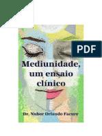 Mediunidade um ensaio clínico - NUBOR FACURE - 2013