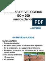 Pruebas de Velocidad 100 y 200 Metros
