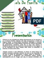 Diapositivas Escuela de Familia