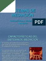 SISTEMAS DE MEDIACIÓN