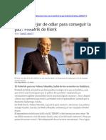 13-06-04 'Hay Que Dejar de Odiar Para Conseguir La Paz' Frederik de Klerk