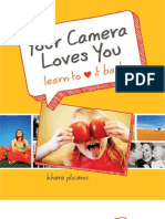 Your Camera Loves You Learn to Love It Back