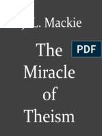 The Miracle of Theism- Arguments for and Against the Existence of God - J. L. Mackie