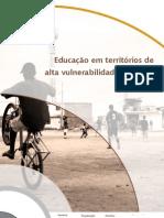 Pesquisa Educacao Em Territorios de Alta Vulnerabilidade Social Na Metropole