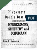 Zimmerman - The Complete Double Bass Parts Selected Symphonies of Mendelssohn, Schubert and Schumann