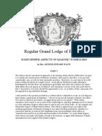 A.E. Waite - Some Deeper Aspects of Masonic Symbolism