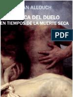 Erotica Del Duelo en Tiempos de La Muerte Seca