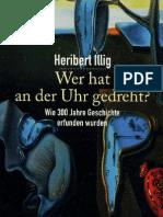 Illig, Heribert - Wer Hat an Der Uhr Gedreht
